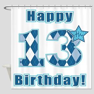 Happy 13th Birthday! Shower Curtain