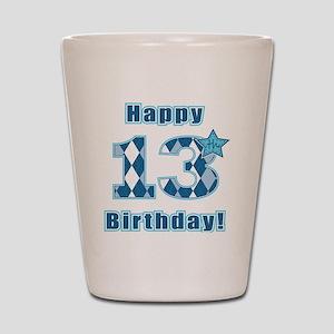 Happy 13th Birthday! Shot Glass
