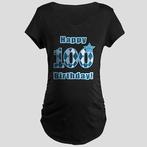 Happy 100th Birthday! Maternity Dark T-Shirt