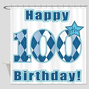 Happy 100th Birthday! Shower Curtain