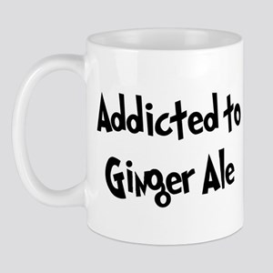 Addicted to Ginger Ale Mug