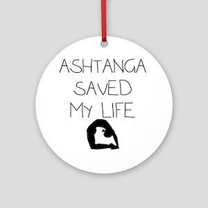 Ashtange Save My Life Round Ornament