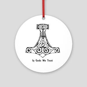 In Gods We Trust Round Ornament
