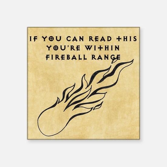 "Fireball range Square Sticker 3"" x 3"""