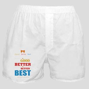 Good, Better, Best Boxer Shorts