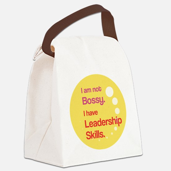 Not Bossy.  Leader. Canvas Lunch Bag