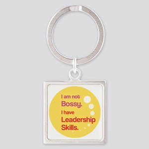 Not Bossy.  Leader. Square Keychain