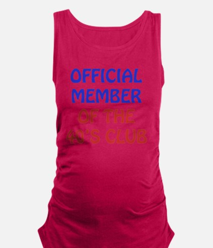 40th Birthday Official Member Maternity Tank Top