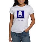 Brain on TV News Women's T-Shirt