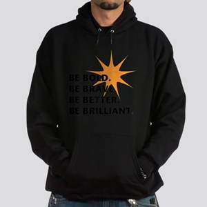 Be Bold Be Brilliant Hoodie (dark)