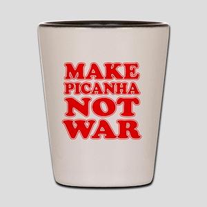 Make Picanha Not War Shot Glass
