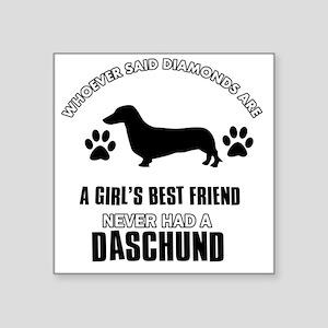 """Daschund Designs Square Sticker 3"""" x 3"""""""