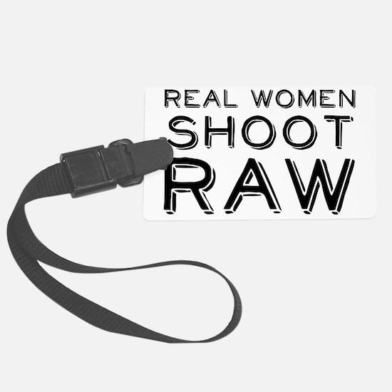 Real Women Shoot RAW Luggage Tag