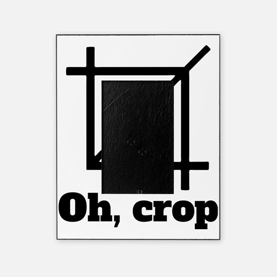 Oh, Crop Picture Frame