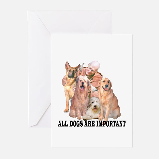 ALL DOGS ARE IMPORTANT Greeting Cards (Package of