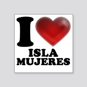 """I Heart Isla Mujeres Square Sticker 3"""" x 3"""""""