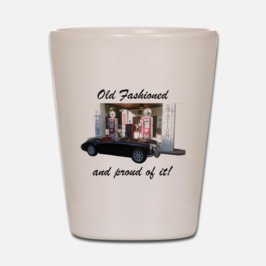 Old Fashioned and proud of it! Shot Glass