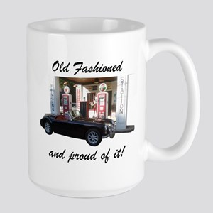 Old Fashioned and proud of it! Mugs