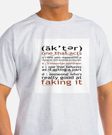 Actor (ak'ter) Meaning T-Shirt
