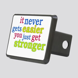 It Never Gets Easier, You  Rectangular Hitch Cover