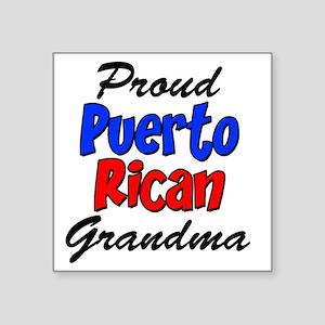 "Proud Puerto Rican Grandma  Square Sticker 3"" x 3"""