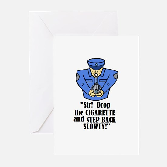DROP THE CIGARETTE STEP BACK! Greeting Cards (Pack