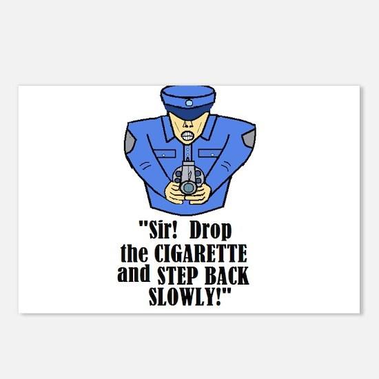 DROP THE CIGARETTE STEP BACK! Postcards (Package o