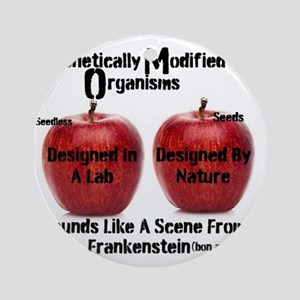 Genetically Modified Organisms. Sou Round Ornament