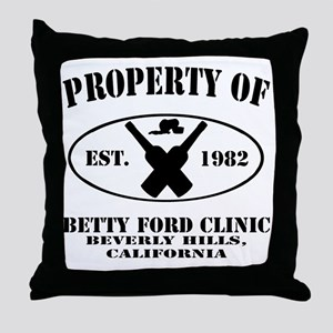 Property of Betty Ford Clinic Throw Pillow