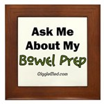 Bowel Prep Framed Tile