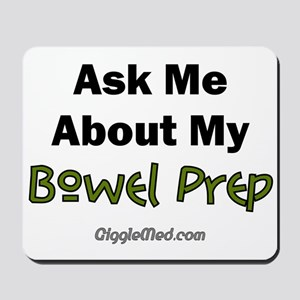 Bowel Prep Mousepad