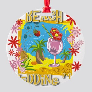 Beach Wedding 13 Round Ornament