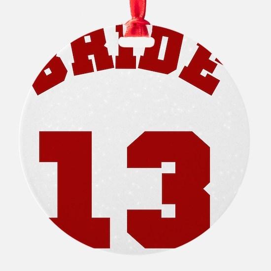 Bride 13 Red Ornament