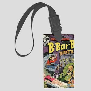 Bobby Bensons B-Bar-b Riders No  Large Luggage Tag