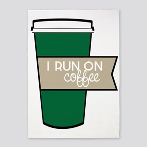 I Run On Coffee 5'x7'Area Rug