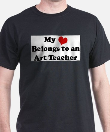 Heart Belongs: Art Teacher Ash Grey T-Shirt