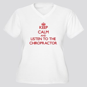 Keep Calm and Listen to the Chiropractor Plus Size