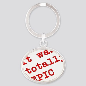 Totally Epic Oval Keychain