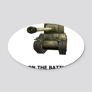 See You on the Battlefield Oval Car Magnet