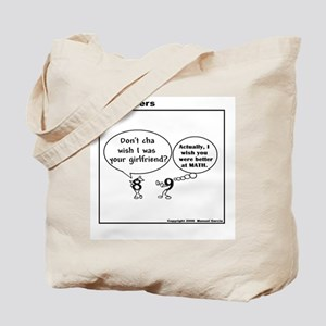DON'T CHA WISH YOU KNEW MATH LIKE ME? Tote Bag