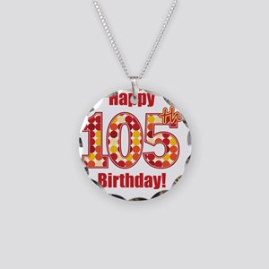 Happy 105th Birthday! Necklace Circle Charm