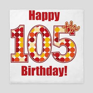Happy 105th Birthday! Queen Duvet