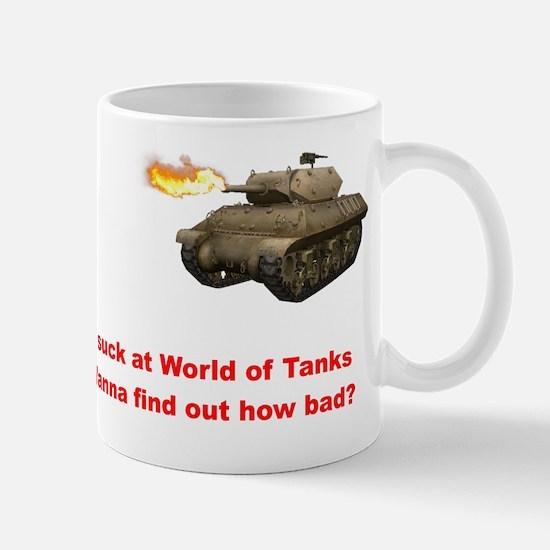 I suck at World of Tanks Mug
