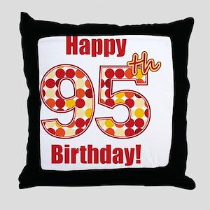 Happy 95th Birthday! Throw Pillow