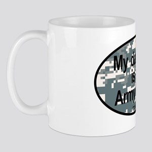 My Daughter Is An Army Nurse Mug