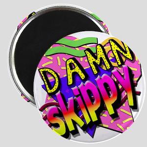 Damn Skippy Magnet