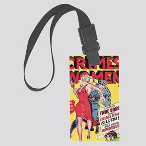 Crimes by Women Large Luggage Tag