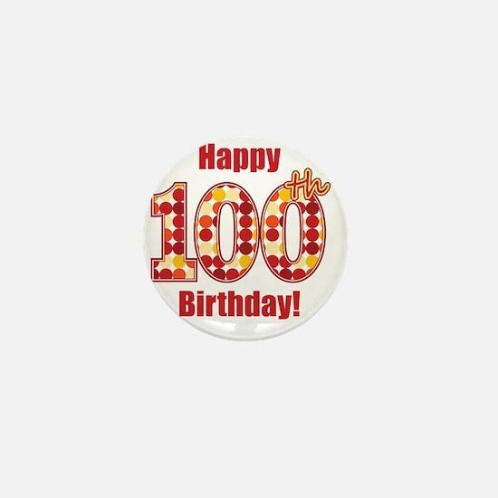 Happy 100th Birthday! Mini Button