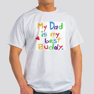 My Dad My Best Buddy Light T-Shirt