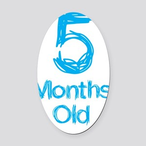 5 Months Old Baby Milestones Oval Car Magnet